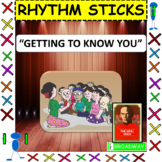 "Rhythm Sticks: Musicals: ""Getting To Know You"" from The King and I"