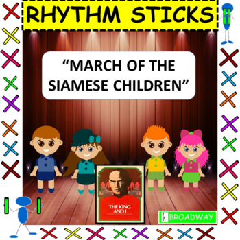 """Rhythm Sticks: Musicals: """"March Of The Siamese Children"""" from The King and I"""