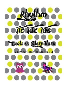 Rhythm Tic Tac Toe- Owls & Caterpillars