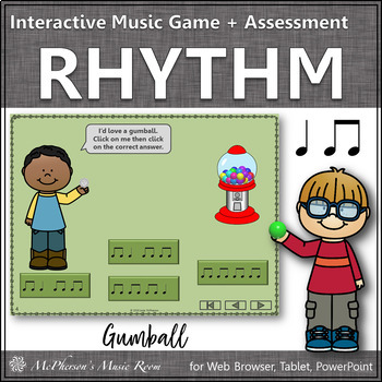 Rhythm Time with Eighth & Quarter Interactive Music Game + Assessment (gumball)