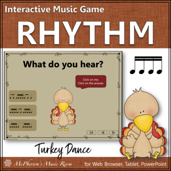 Thanksgiving Music Game Sixteenth  Notes {Interactive Rhythm Game} Turkey Dance