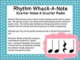 Rhythm Whack-A-Note: Quarter Notes and Quarter Rests