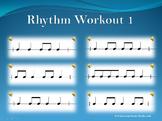 Rhythm Workout 1