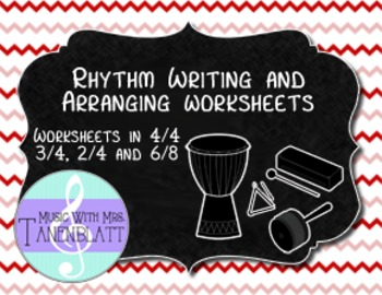 Rhythm Writing and Arranging Worksheets