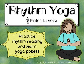 Rhythm Yoga {Rhythm and Movement Activity} Level 2 4/4