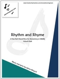 """Rhythm and Rhyme"" Choir Music with Track for Elementary or Middle School Choir"
