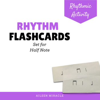 Rhythm flashcards {Half Note}