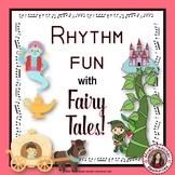 Rhythm Worksheets Fun with Fairy Tales