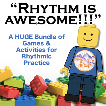 Rhythm is AWESOME! {A HUGE Bundle of Games, Activities and Worksheets}
