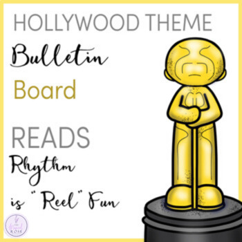 """Rhythm is """"Reel"""" Fun Hollywood Themed Music Bulletin Board"""