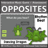Rhythm or Beat ~ Music Opposite Interactive Music Game + Assessment {dragon}
