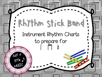 Rhythm stick band--instrument reading practice charts preparing for ta titi rest
