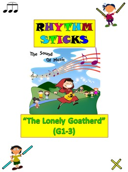 "Rhythm/Lummi Stick Activity: ""The Lonely Goatherd"" G1-3 fr"