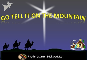 Rhythm/Lummi Stick Activity: Winter/Christmas: Go Tell It On The Mountain PreK-K