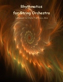 Rhythmatics for String Orchestra - Composed by Stella Tartsinis-Score and Parts