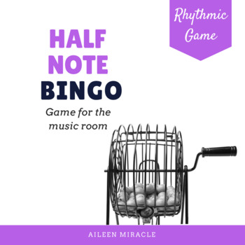 Rhythm Bingo: Half Note