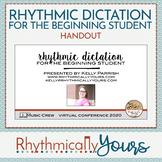 Rhythmic Dictation for Beginning Students - #MusicCrewConf