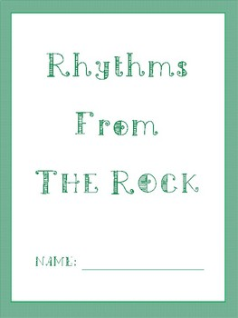 FREE: Rhythms From The Rock (Ta, Ti-Ti, Quarter Rest)
