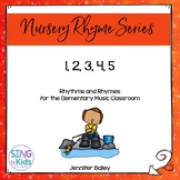 Rhythms & Rhymes: 1, 2, 3, 4, 5 {Nursery Rhymes}