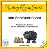 Rhythms & Rhymes: Baa, Baa Black Sheep
