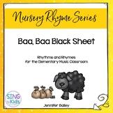Rhythms & Rhymes: Baa, Baa Black Sheep {Nursery Rhymes}