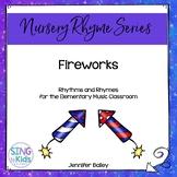 Rhythms & Rhymes: Fireworks