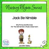 Rhythms & Rhymes: Jack Be Nimble {Nursery Rhymes}