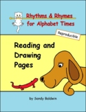 Rhythms & Rhymes for Alphabet Times Reading & Drawing Pages