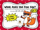 What Does the Fox Say? Set 2: Rhythms