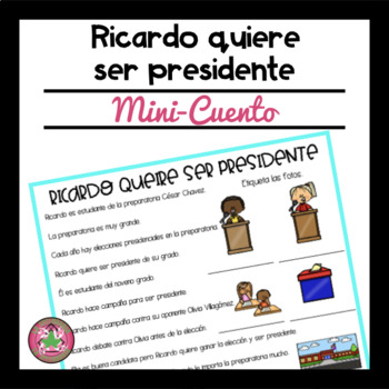 Ricardo Quiere Ser Presidente Reading Comprehension Passage and Questions