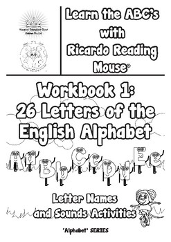 Ricardo's Alphabet Series: Workbook 1 - Letter Names and Sounds Activities