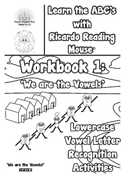 Ricardo's Vowels: Workbook 1 - Lowercase vowel letter recognition activities