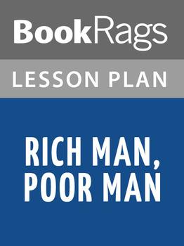Rich Man, Poor Man Lesson Plans