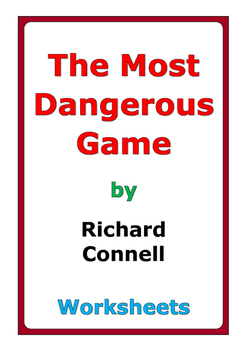"""Richard Connell """"The Most Dangerous Game"""" worksheets"""