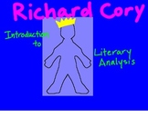 Richard Cory: An Introduction to Literary Analysis and Writing
