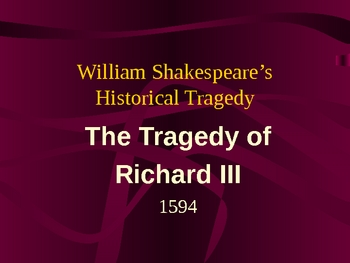 Richard III: Introductory unit before viewing the Ian McKellan film
