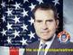 Richard Nixon Power Point Presentation