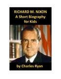 Richard Nixon - A Short Biography for Kids (with review quiz)