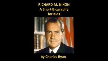 Richard Nixon PowerPoint Biography with Review Quiz