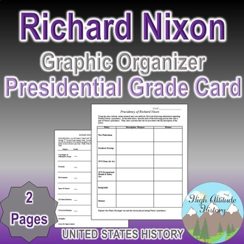 Richard Nixon Presidency Graphic Organizer / Grade Card Assignment