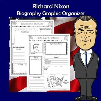 Richard Nixon President Biography Research Graphic Organizer