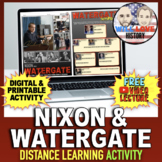 Richard Nixon | The Watergate Scandal | Distance Learning Activity