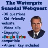 Richard Nixon - The Watergate Scandal Webquest