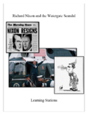 Richard Nixon and the Watergate Scandal. Learning Stations