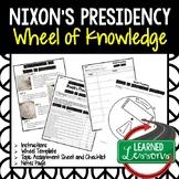 Richard Nixon's Presidency Activity, Wheel of Knowledge (Interactive Notebook)