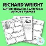 Richard Wright - Author Study Worksheet, Author's Purpose,