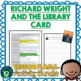 Richard Wright and the Library Card by William Miller Lesson Plan and Activities