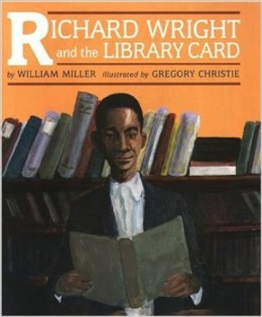 Richard Wright and the Library Card: multicultural reading guide (Common Core al