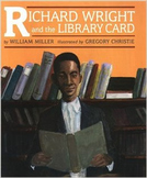 Richard Wright and the Library Card: multicultural reading