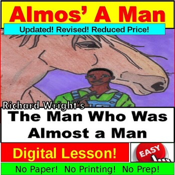 "Richard Wright's ""The Man Who was Almost a Man"" : Common Core Preview and Notes"